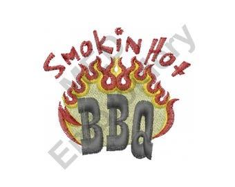 BBQ - Machine Embroidery Design, Smokin Hot BBQ
