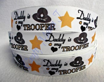 """SALE Police Child """"Daddy is my Trooper"""" with Hat & Star 7/8"""" Grosgrain Ribbon by the yard. Choose 3/5/10 yards.  State Police Officer."""