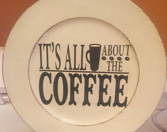 It's All About The Coffee Charger Plate