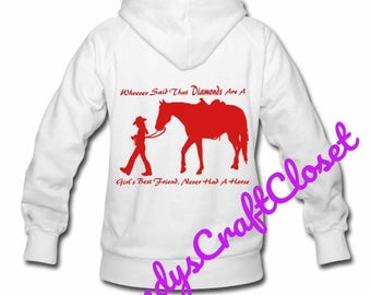 Whoever Said Diamonds Are A Girl's Best Friend, Never Had A Horse Svg / Png  File