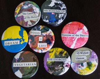 One of a Kind Collage Pins- Pinback Buttons- Buttons-Badges- Painting-Unique-One of a Kind-Fun Vegetarian- Funny Sayings -The Exorcist
