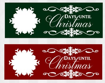 Day until Christmas SVG, Days until Christmas sign cuttable design, Christmas svg, svg files for silhouette, files for cricut, svg, dxf