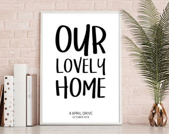 Our Lovely Home, House Warming, New Home print