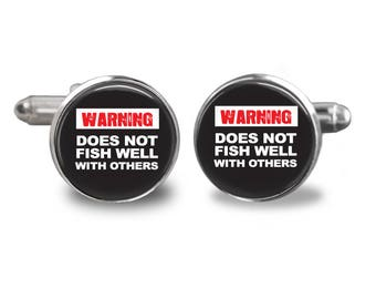 Warning does not fish well with others cufflinks fishing cufflinks fisherman cufflinks fish mens cufflinks glass cufflink mens cuff links