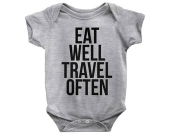 Eat Well Travel Often Onesie, Eat Well Travel Often Bodysuit Sign, Travel Onesie, Baby Onesies, Baby Outfit, Funny Onesies, Baby Shower Gift