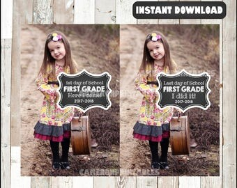 1st Grade - First and Last Day of School Printable Signs 2017-2018