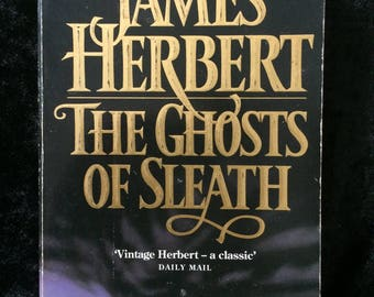 Horror Fiction; The Ghosts of Sleath by James Herbert