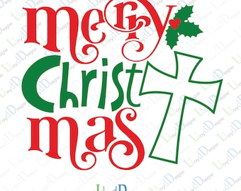 Merry christ mas svg files merry christ mas shirt merry christ mas cut file merry christ mas dxf file merry christ mas cross svg eps pdf png