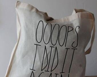 """Tote bag listing """"ooops i did it again"""""""