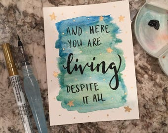 And Here You Are Living Despite It All Rupi Kaur Quote Miniprint