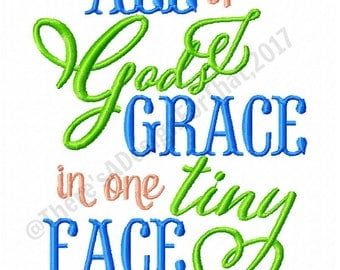 Christian embroidery design, All Gods grace in one tiny face embroidery design, newborn embroidery design, new baby embroidery design