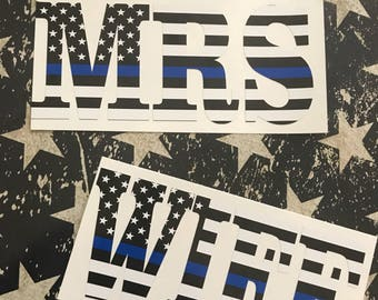 Police Wife,Cop Wife,Thin Blue Line Flag,MRS,Married to the badge,Blue Line,Custom Decal,Tumblers,Cups,Wifey,Cop Wife,Cop Love,Gift for wife