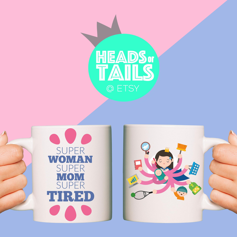 New Mom Quotes Super Woman Super Mom Super Tired Mug  Mom Quote  Funny
