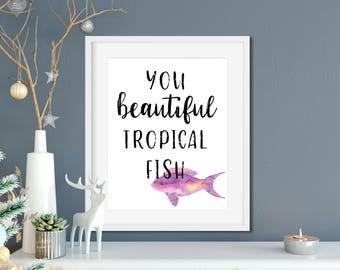Parks and Rec Leslie Knope Ann Perkins Compliments Printable- You Beautiful Tropical Fish - Leslie Knope Quote, Parks and Rec Gift
