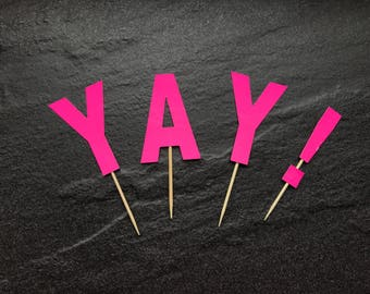 Cake topper - YAY! - Neon Pink - Party