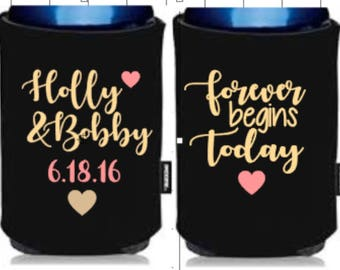 Forever Begins Today Customized Wedding Can Coolers- wedding can cooler, mr and mrs, beverage insulator, custom wedding favor, bridal shower