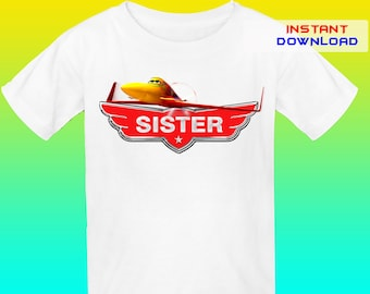 SISTER,Planes Iron On Transfer,Planes Birthday Shirt Iron On Transfer,Planes Birthday Party Iron On Transfer, Instant Download,Digital File