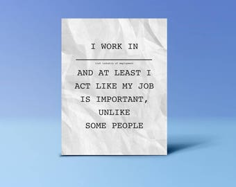 Your Job Is Important | Petty Cards Co