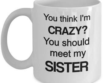 Funny brother mug, Funny brother gift, sibling gift, mug for brother, brother gift idea, brother coffee mug, Brother Christmas, From Sister