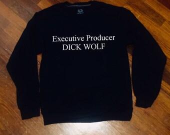 Executive Producer Dick Wolf Crew Neck Sweatshirt Unisex Adult Sizes