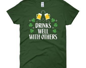 Drinks well with others - St. Patrick's Day - St Patricks Day tee - St Patricks outfit - Lucky shirt - St Patricks clothes - Irish shirt