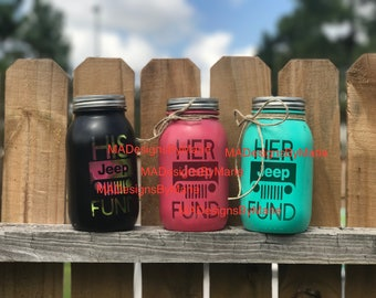 His or Her Jeep Fund Mason Jars