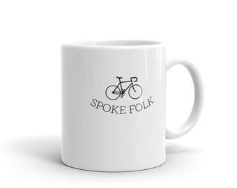 Spoke Folk - Bicycle Riders - Road Bike, Mountain, Cyclist Tea or Coffee Mug