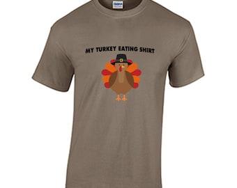 Thanksgiving T Shirt My Turkey Eating Shirt Funny Holiday Thanksgiving Christmas Shirt