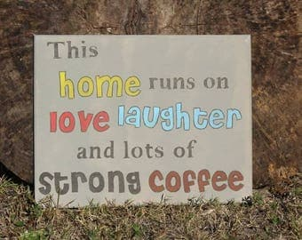 11x14 this home love laughter coffee
