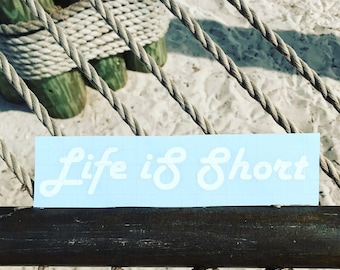 Life is Short Cool Font
