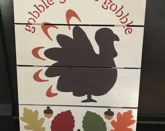 Hand Painted Turkey (Gobble Gobble Gobble) Wooden Sign