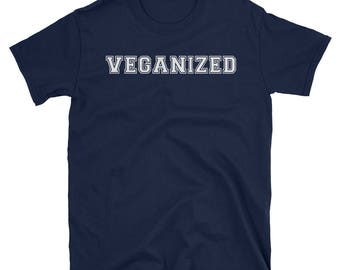 Veganized Unisex T-Shirt, Perfect Vegan Gift, Veganized Tee, Vegan Apparel, Vegan top