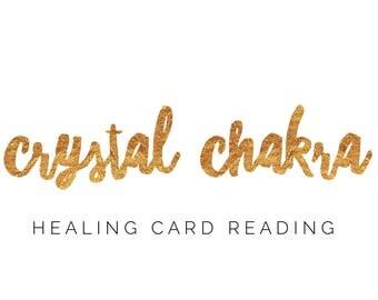 Crystal Chakra Healing Reading