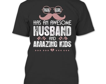 This Girl Has An Awesome Husband T Shirt, Husband T Shirt