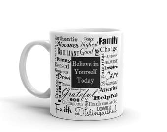 Believe in Yourself Today Mug