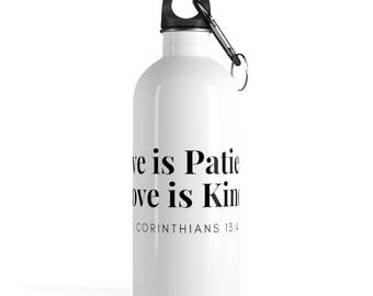 Corinthians 13:4 -  Stainless Steel Water Bottle