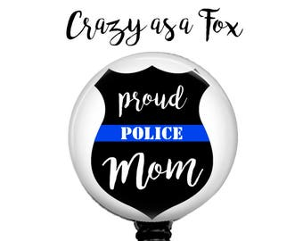 Proud Police Mom Retractable Badge Holder, Police TBL Badge Reel, Lanyard, Stethoscope ID Tag, Nurse, RN, Doctor, Teacher Gift