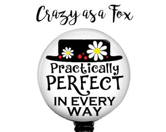 "Mary Poppins ""Practically Perfect""  Retractable Badge Holder, Badge Reel, Lanyard, Stethoscope ID Tag, Nurse, RN, MD, Student  Gift"