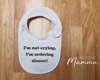 I'm Not Crying, New Baby Bib, Personalised Baby Bib, Newborn