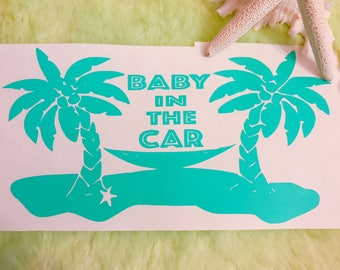 Baby in the car decal/palm tree/Car/