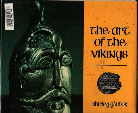 The Art of the Vikings – First Edition - Shirley Glubok - Photographic Illustrations - 1978 - Vintage History Book