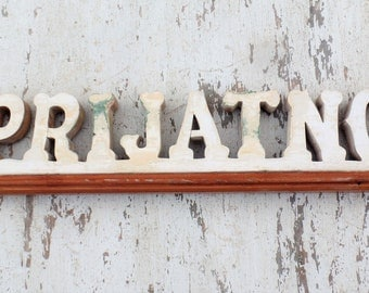 Prijatno Serbian Kitchen Sign, Reclaimed Wood Sign, Bosnian Sign, Personalized Sign, Wooden Sign, Croatian Sign, Wooden Sign