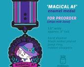 PREORDER Magical AF Enamel Medal