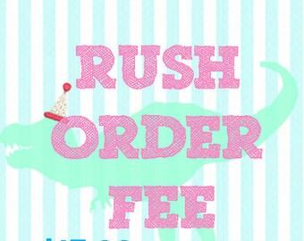 Rush My order fee ---15 dollars or more
