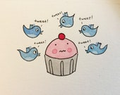 Final Sale original CakeSpy Mini Watercolor: Cuppie Surrounded by Twittering Birds