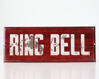 Vintage Sign - Ring Bell