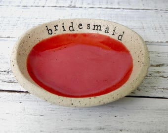 Bridesmaid - candle bowl - Jewelry Dish- Ring Holder- food prep- salt cellar- candle dish- trinket dish - flower bowl- small bowl-shower red