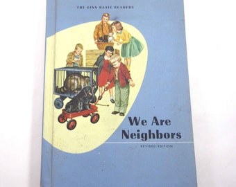 We Are Neighbors Vintage 1960s Children's School Reader or Textbook by Ginn Includes Scottie Dog