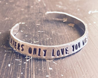 Fleetwood Mac Hand Hammered BRACELET cuff ~ stevie nicks style ~ metal stamped ~ players only love you when they're playing