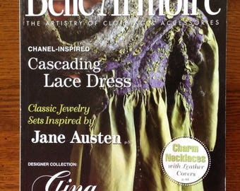 Belle Armoire Magazine - The Artistry of Clothing & Assecories  - May - June 2009